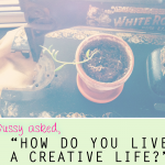 "{a NEW mini-series: ""How I live a creative life,"" featuring Lisa Leonard}"