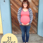 {Baby Bump — 31 week update}