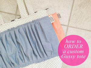 How to order a custom Gussy tote/diaper bag.