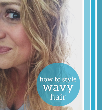how to style wavy hair